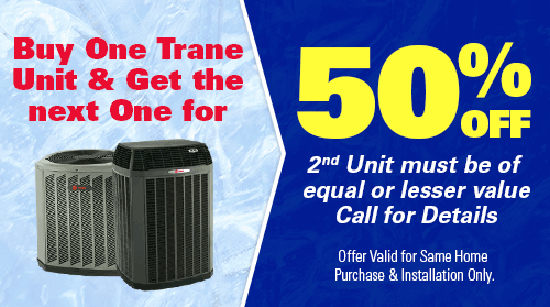 Buy One Trane, Get One 50% Off the Second