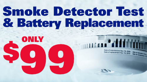 $99 Smoke Detector Test & Battery Replacement