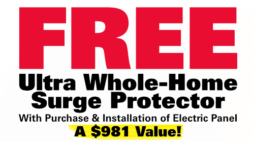 Free Ultra Whole-Home Surge Protector with Purchase of Electric Panel