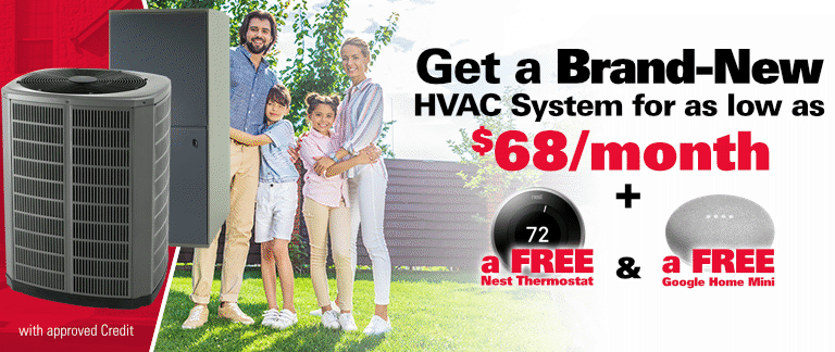 Get a New HVAC System for as low as $68 per month + Freebies
