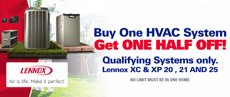 Buy One HVAC System, Get One Half Off