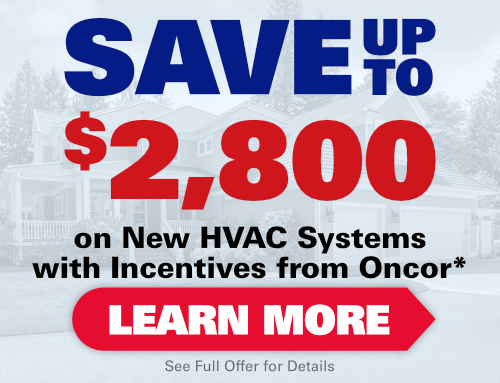 Save Up To $2,800 On New Lennox HVAC Systems with Incentives from Oncor