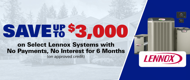 Save Up To $3,000 On Select Lennox HVAC Systems