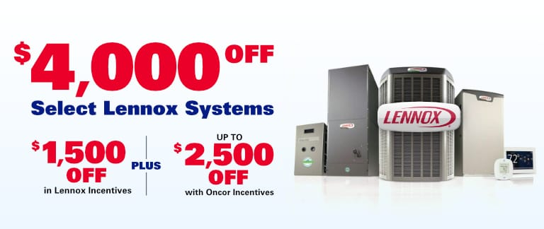 $4,000 Off Select Lennox Systems